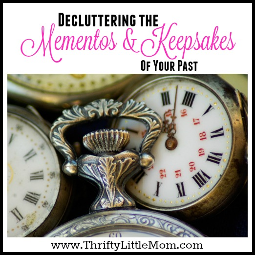 Decluttering the Mementos and Keepsakes of your past