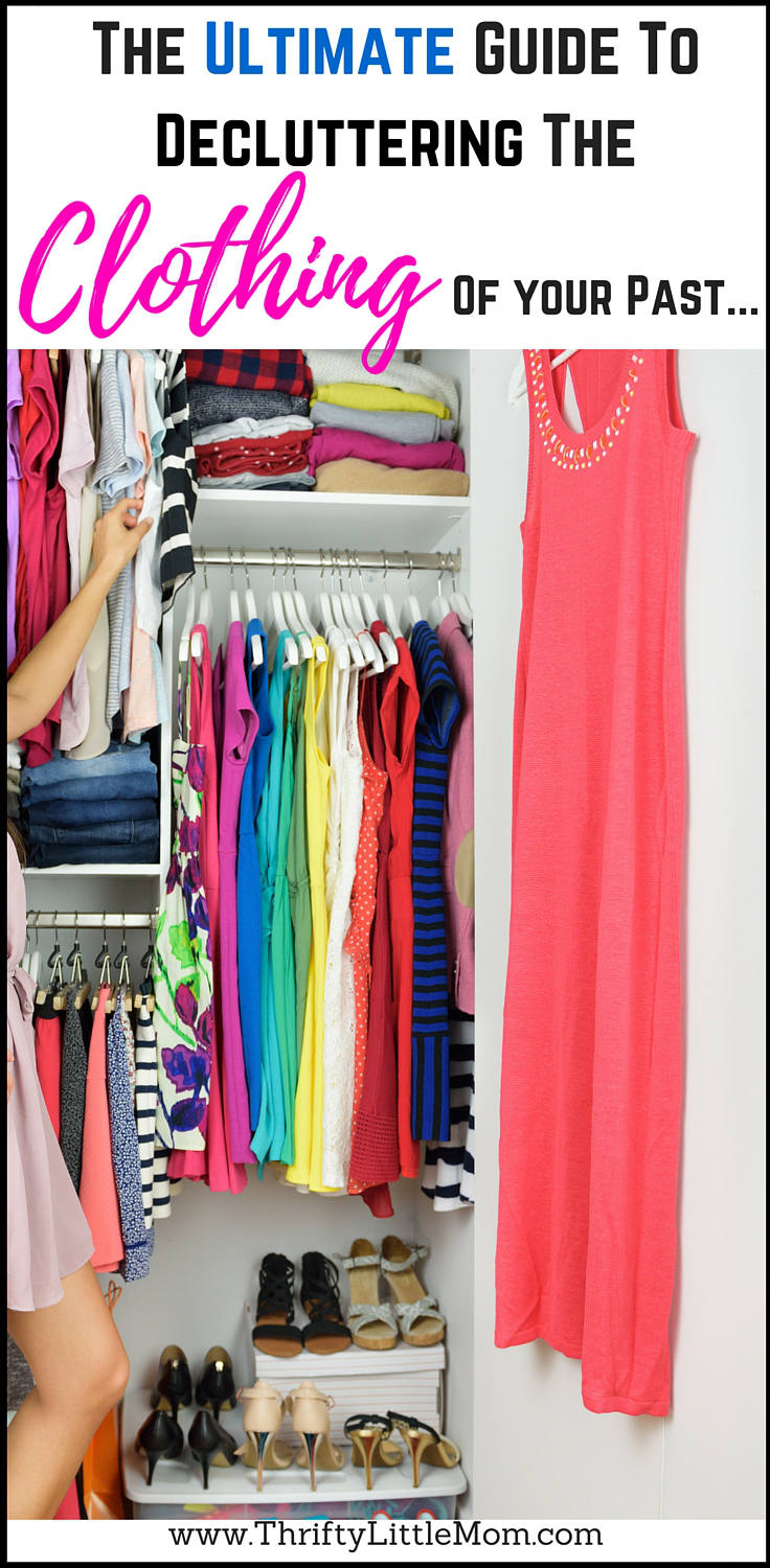 The Ultimate Guide to Decluttering the Clothing of Your Past