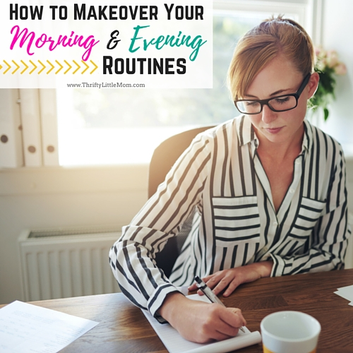How To Makeover Your Morning & Evening Routines. Do you struggle with creating an everyday routine? One for mornings, workouts and whatever else you want to fit in? This post has tips for morning people and night owls on how to makeover your morning or evening routine to get more done!