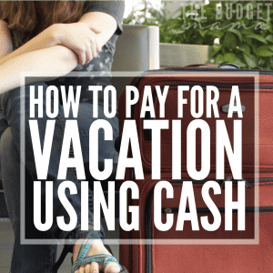 How-to-Take-an-All-Cash-Vacation-SQ-300x300