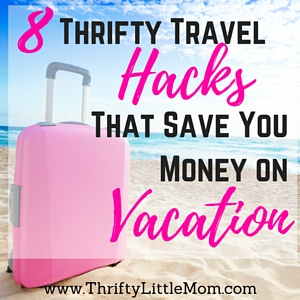 Thrifty Travel Hacks That Save You Money on Vacation. Check out these 8 travel tips that will help you save money on vacation. #4 was something I'd never even heard of before!