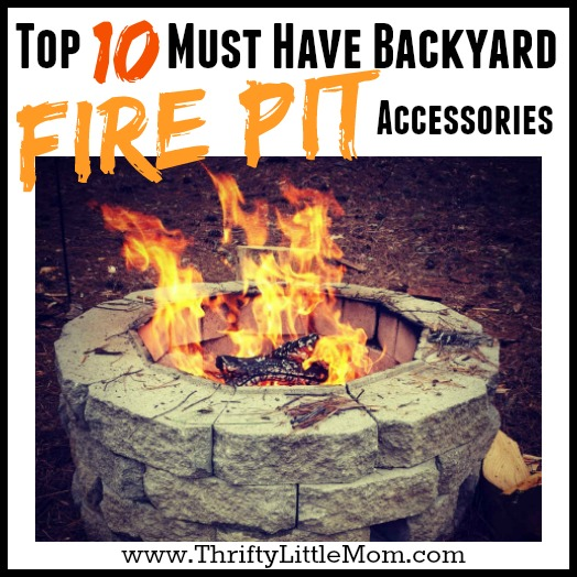 Top 10 Must Have Backyard Fire Pit Accessories