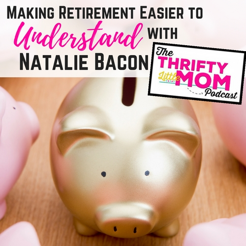 Making Retirement Easier to Understand- TLM Podcast Episode 033
