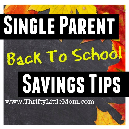 Single Parent Back to School Savings Tips
