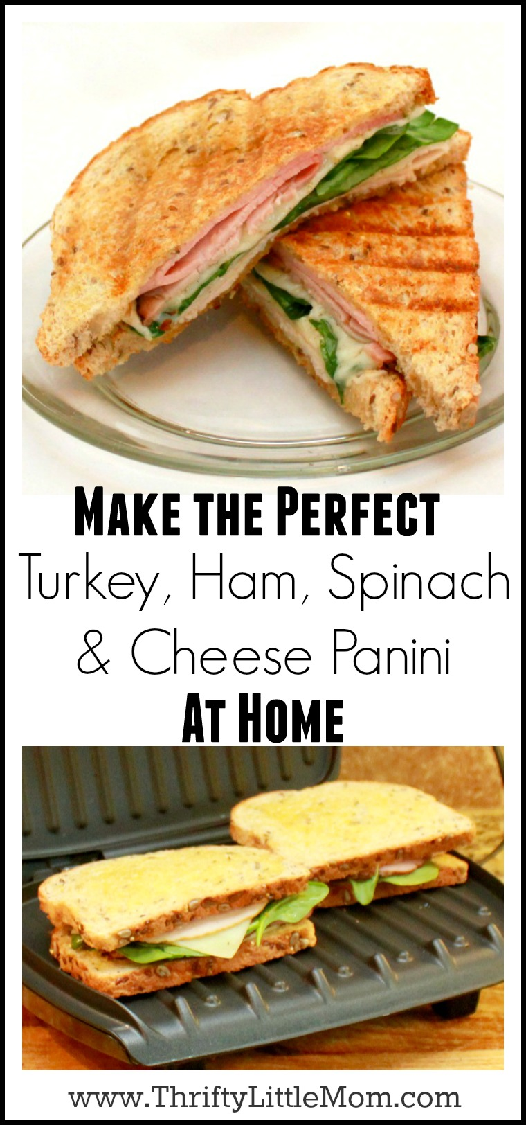 make-the-perfec-turkey-ham-spinach-cheese-panini-at-home
