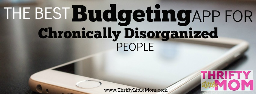 the-best-budgeting-app-for-chronically-disorganized