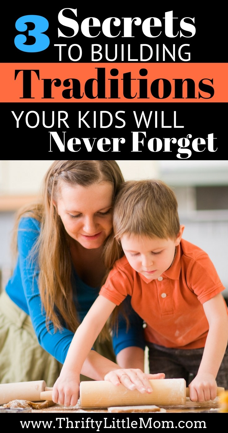 3-secrets-to-building-traditions-your-kids-will-never-forget