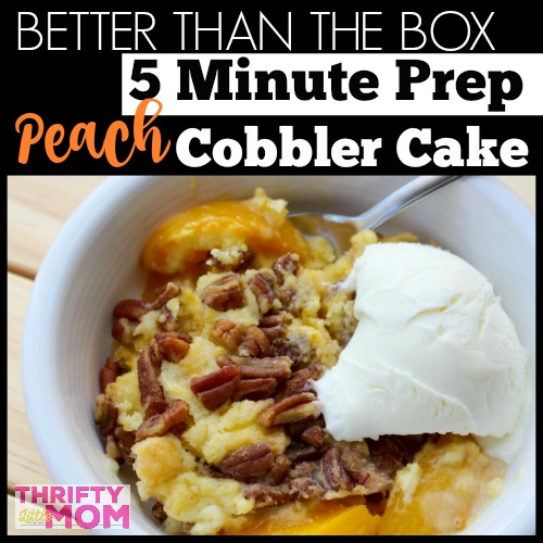 Better Than The Box 5 Minute Peach Cobbler Cake