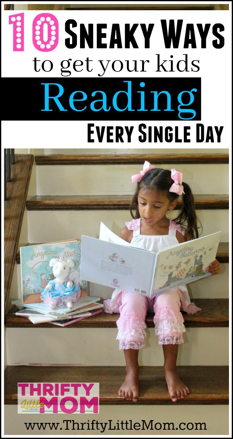 10 Sneaky Ways to get your kids reading everyday