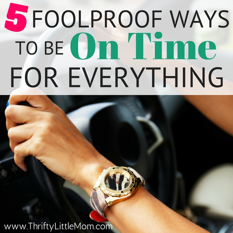 5 Foolproof Ways to Be on Time for Everything