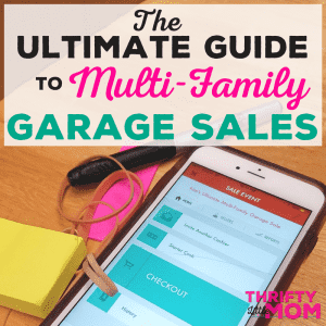 Ultimate Guide to Organizing a Multi Family Garage Sale