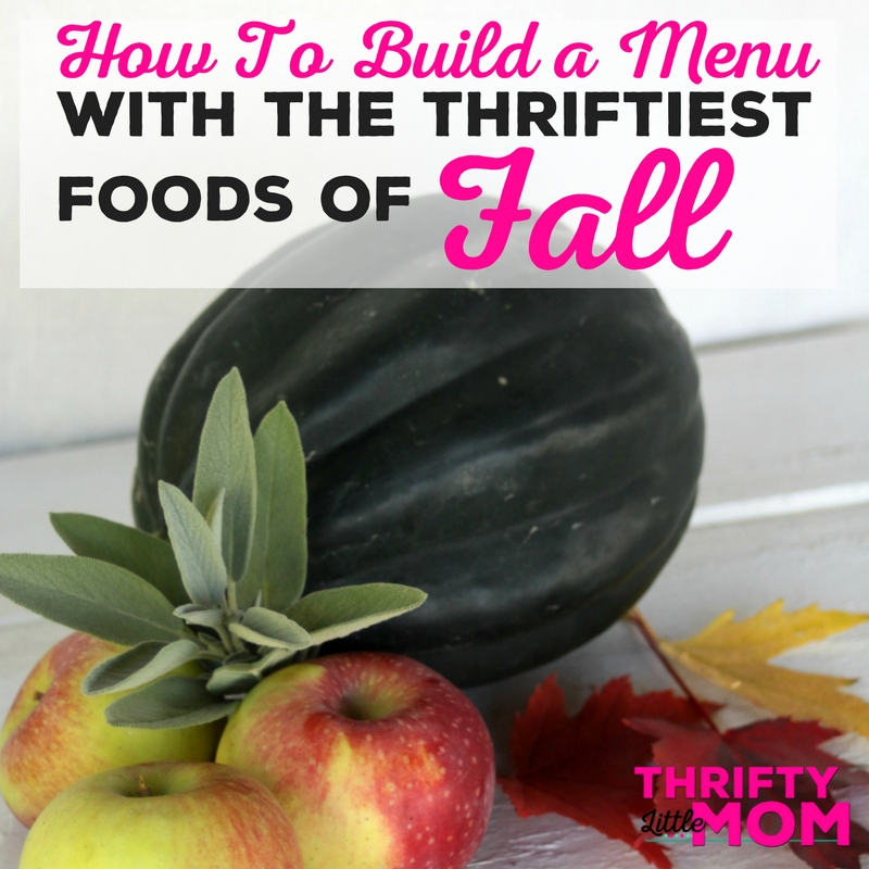 How to Build a Menu with the Thriftiest Foods of Fall