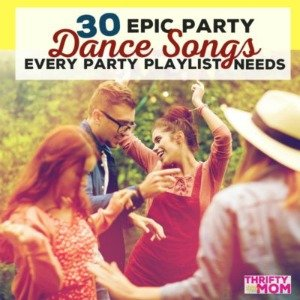 30 Epic Party Songs To Get Your Guests Moving