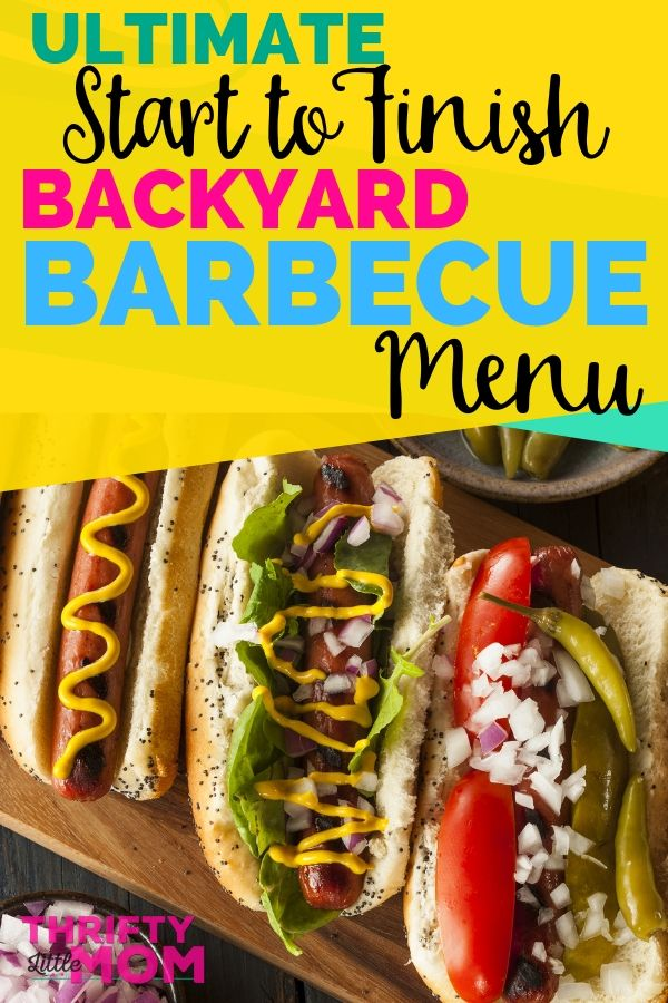 Ultimate Start to Finish Backyard Barbecue Menu